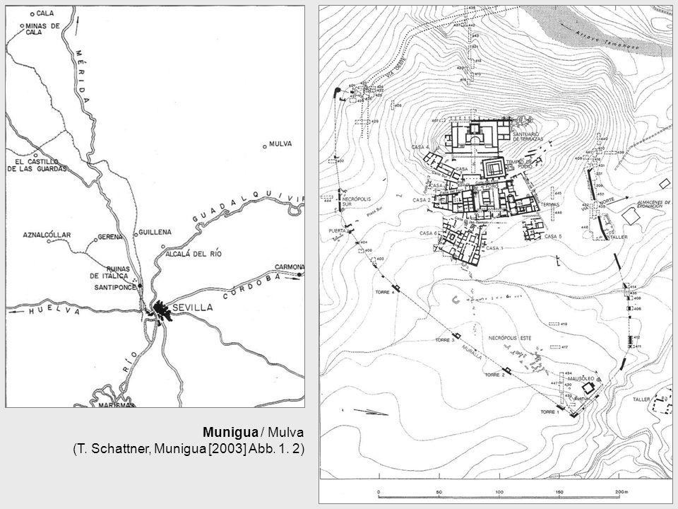Munigua / Mulva (T. Schattner, Munigua [2003] Abb. 1. 2)